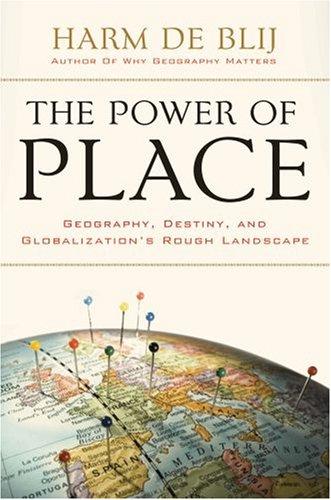 The Power of Place_Harm de Blij